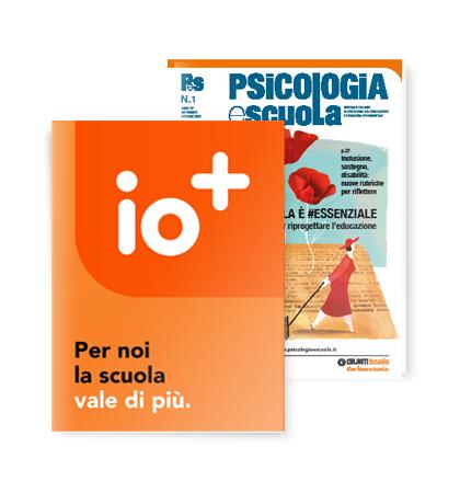 io+ e Psicologia e scuola