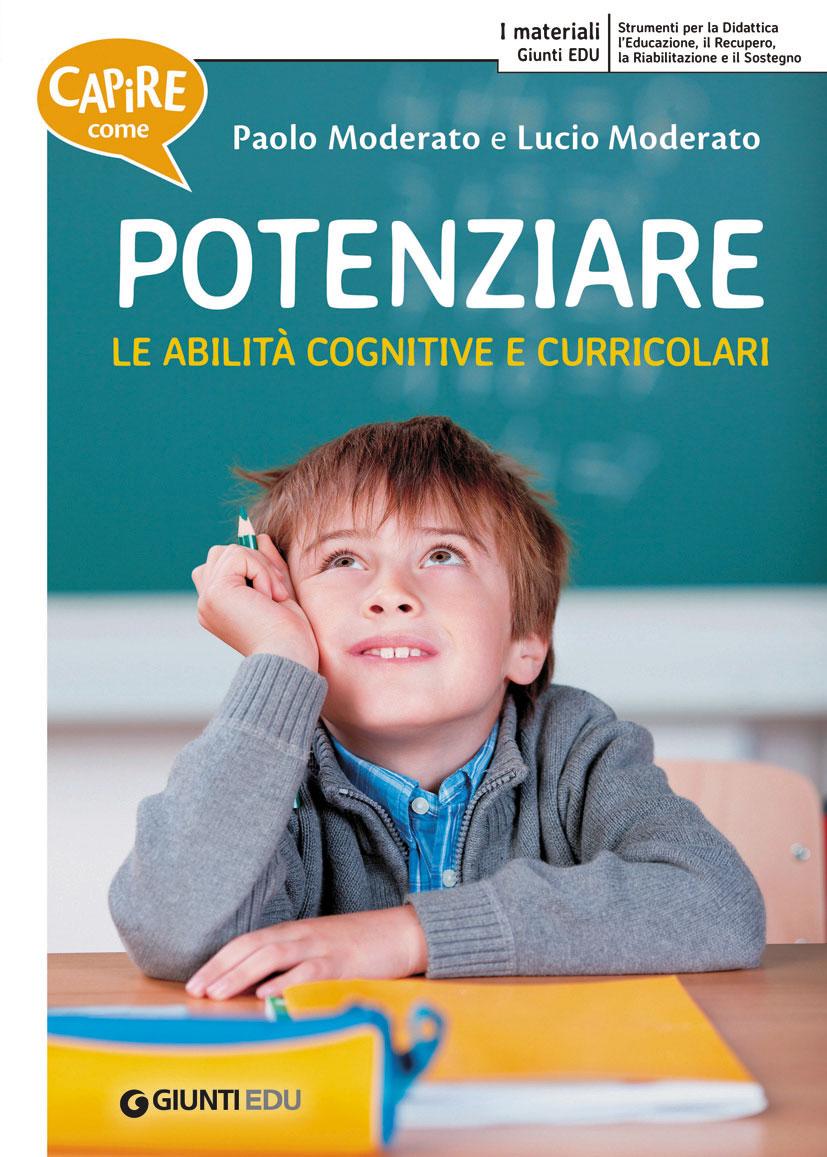 Capire come - Potenziare le abilità cognitive e curricolari